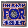 Champ For President Automotive Decal by Color Shock