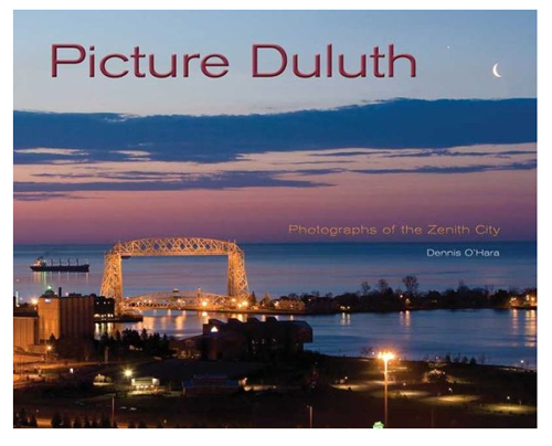 Image For Picture Duluth Photographs of the Zenith City by D. O'Hara